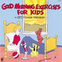 Good Morning Exercises for Kids